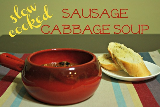 Slow Cooked Sausage Cabbage Soup - meals & moves